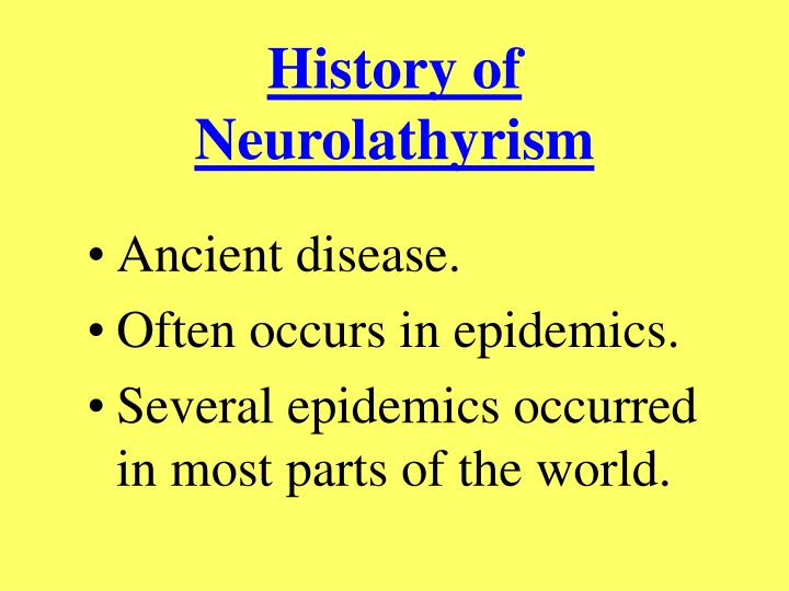 History of Neurolathyrism
