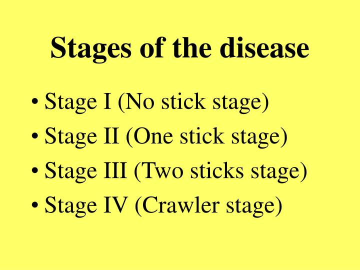 Stages of the disease