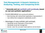 test management a generic solution to analyzing testing and comparing grids