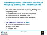 test management the generic problem of analyzing testing and comparing grids