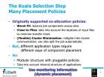the koala selection step many placement policies