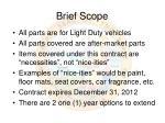 brief scope