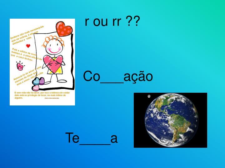R ou rr