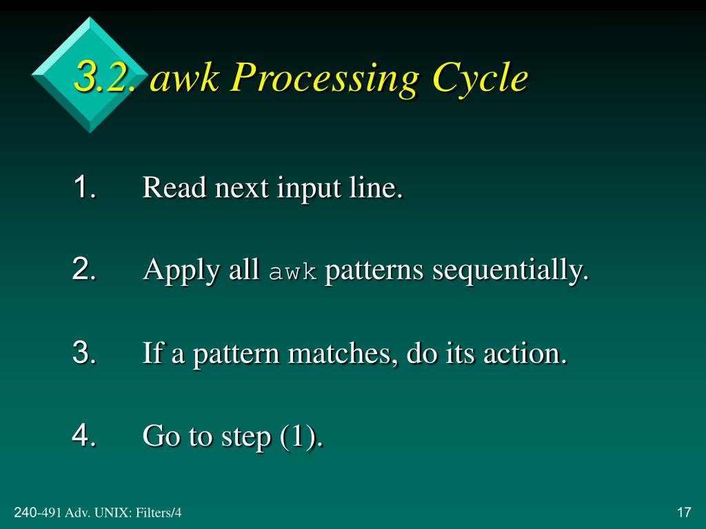 3.2. awk Processing Cycle