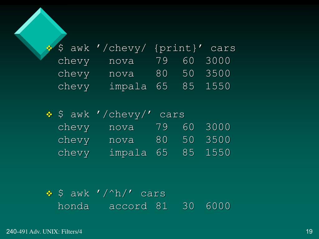 $ awk '/chevy/ {print}' cars