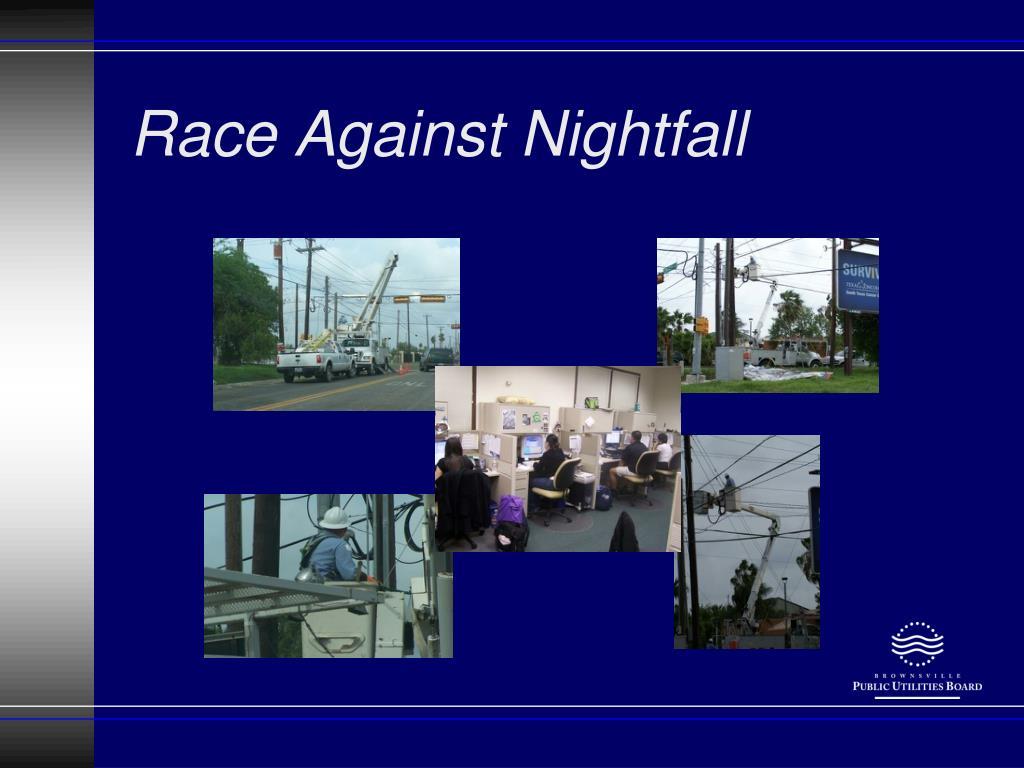 Race Against Nightfall