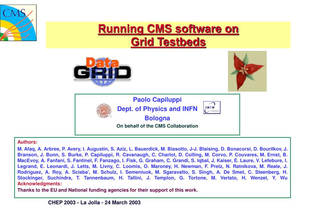 running cms software on grid testbeds l.