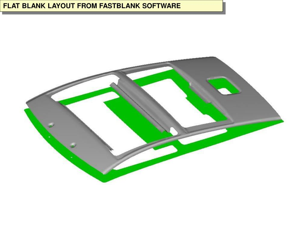 FLAT BLANK LAYOUT FROM FASTBLANK SOFTWARE