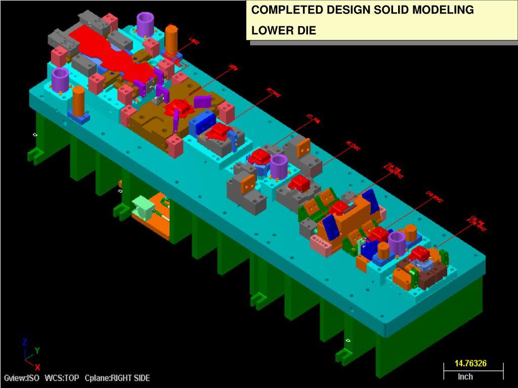COMPLETED DESIGN SOLID MODELING
