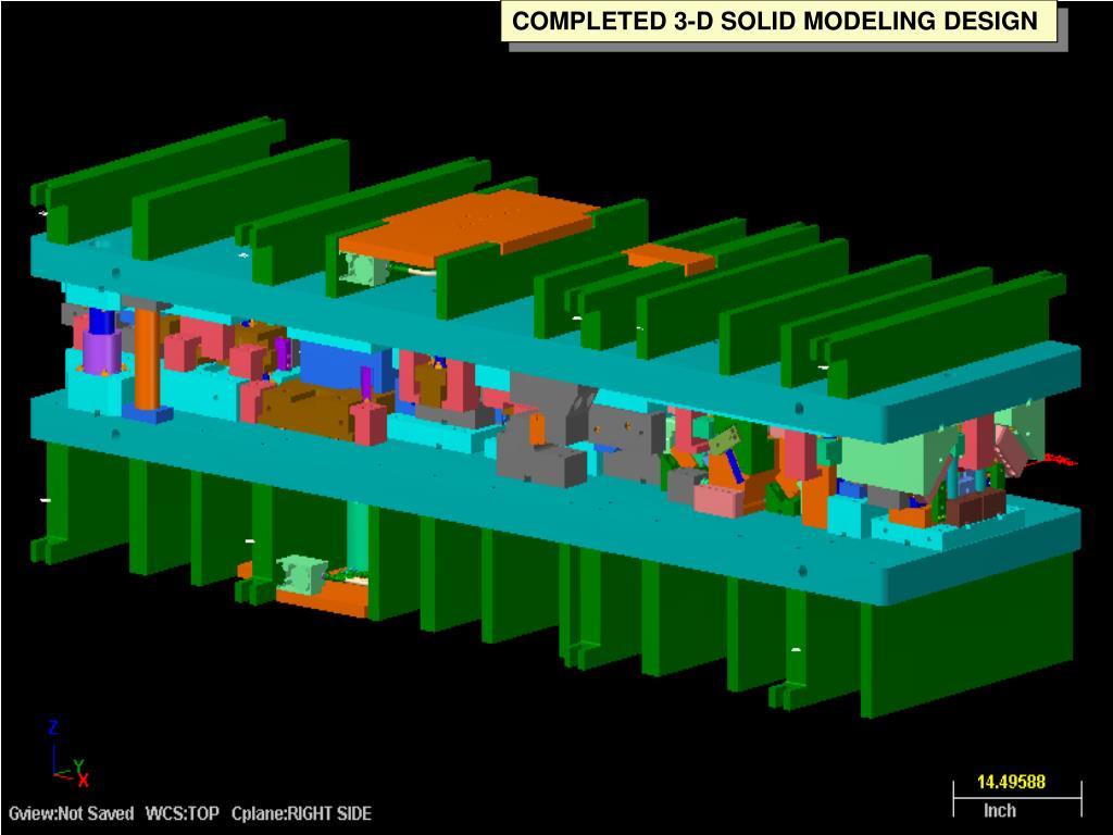 COMPLETED 3-D SOLID MODELING DESIGN