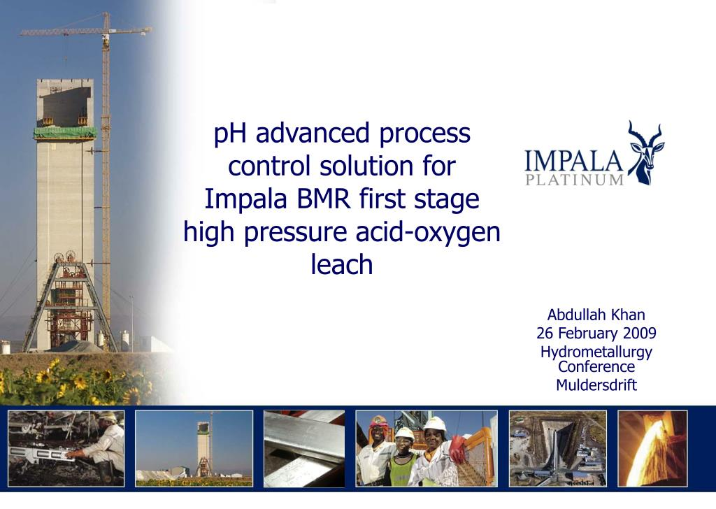 ph advanced process control solution for impala bmr first stage high pressure acid oxygen leach l.
