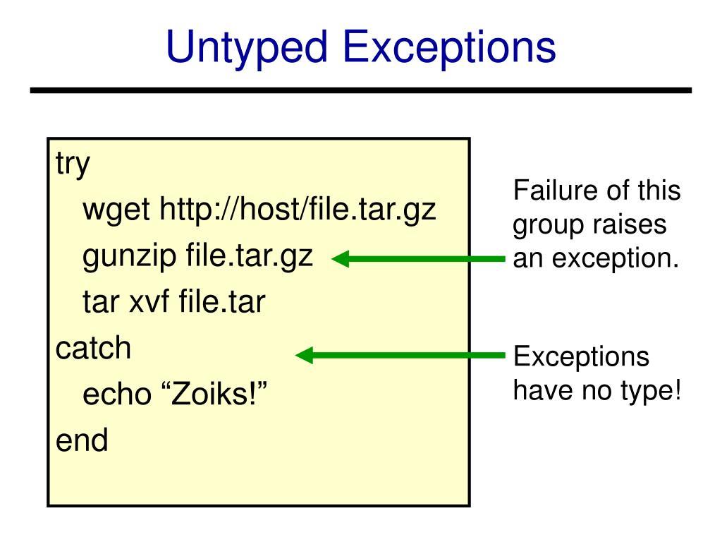 Untyped Exceptions