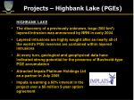 projects highbank lake pges