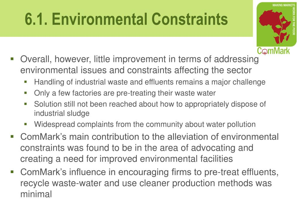 Overall, however, little improvement in terms of addressing environmental issues and constraints affecting the sector