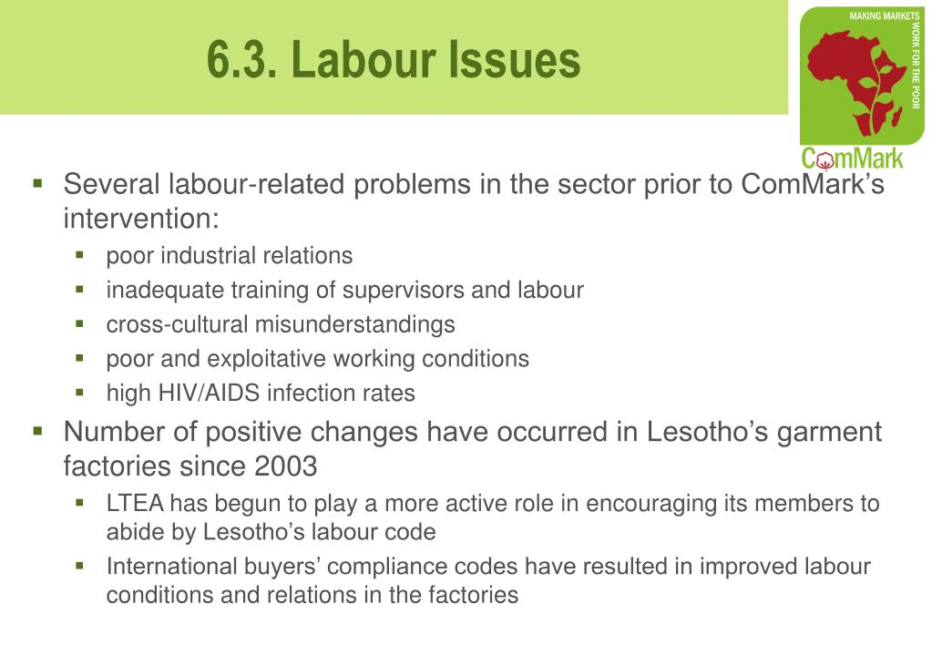Several labour-related problems in the sector prior to ComMark's intervention: