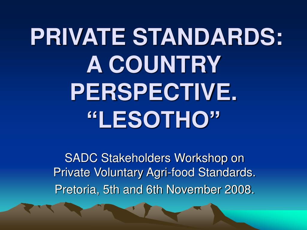 private standards a country perspective lesotho l.