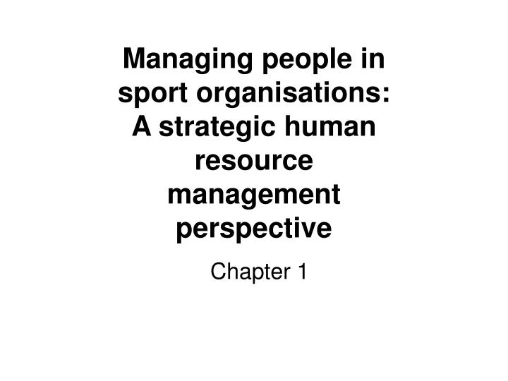 ?managing people and organisations essay Managing people and organization custom managing people and organization essay writing service || managing people and organization essay samples, help the success of any business today requires proper management skills that have been enhanced by technology and knowledge from the modern corporate world.