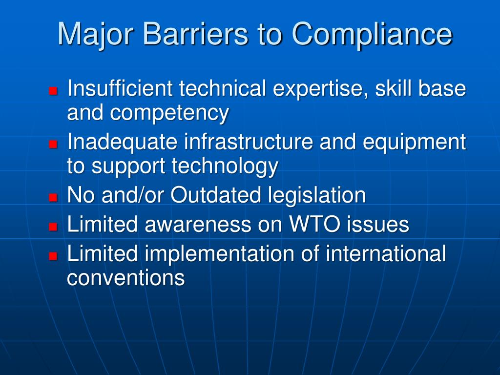 Major Barriers to Compliance