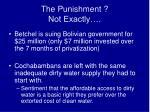 the punishment not exactly