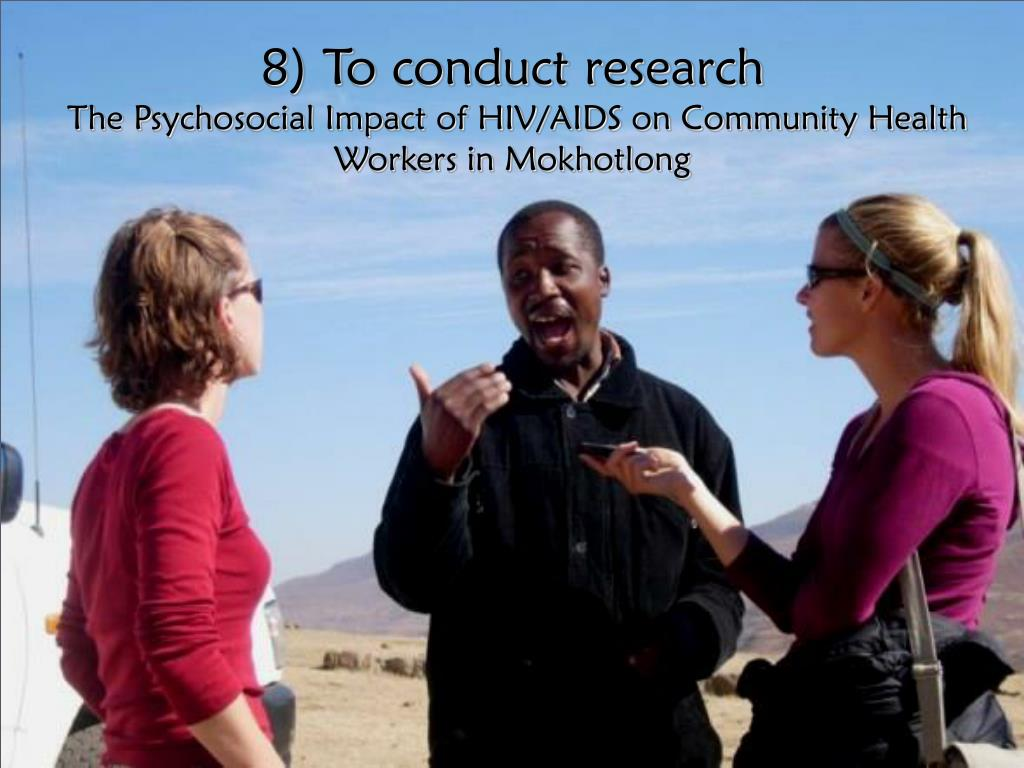 8) To conduct research