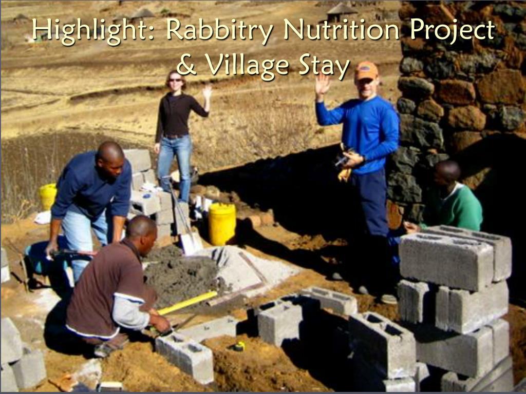 Highlight: Rabbitry Nutrition Project & Village Stay