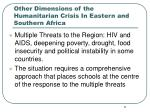 other dimensions of the humanitarian crisis in eastern and southern africa