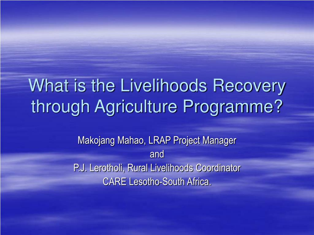 what is the livelihoods recovery through agriculture programme l.