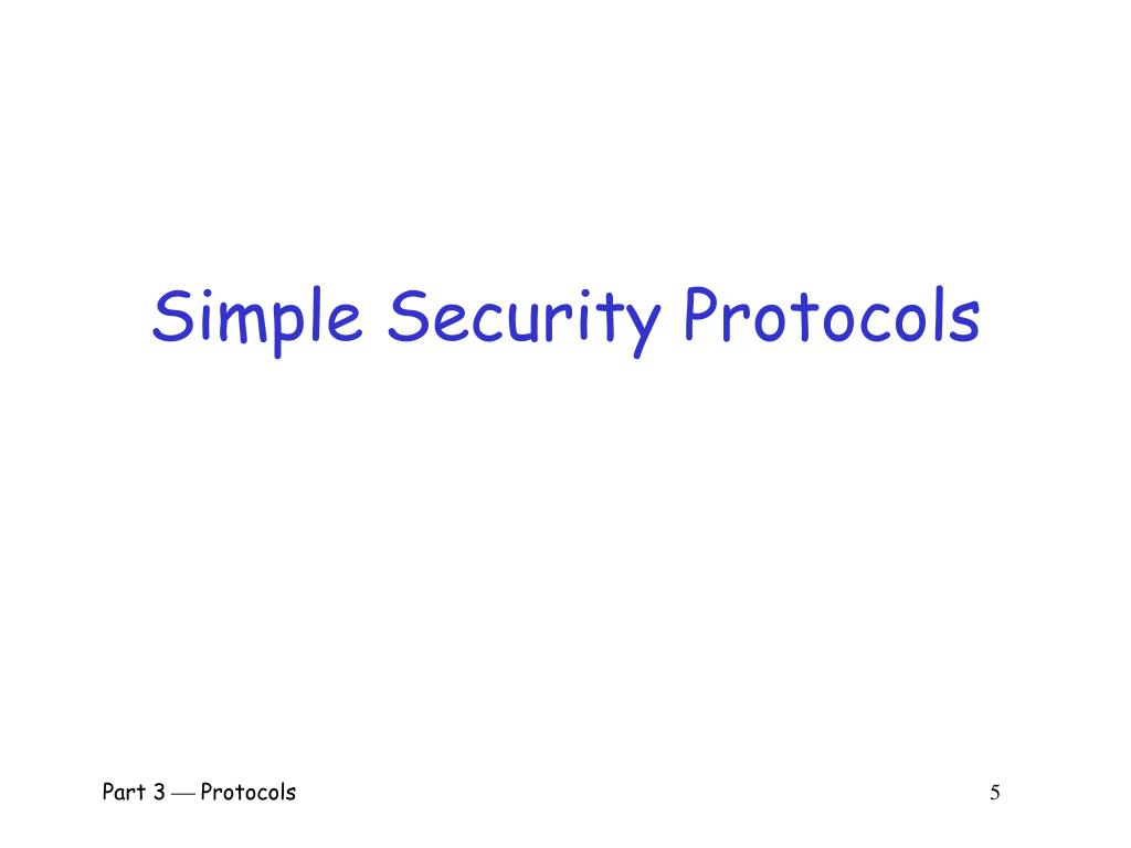 Simple Security Protocols