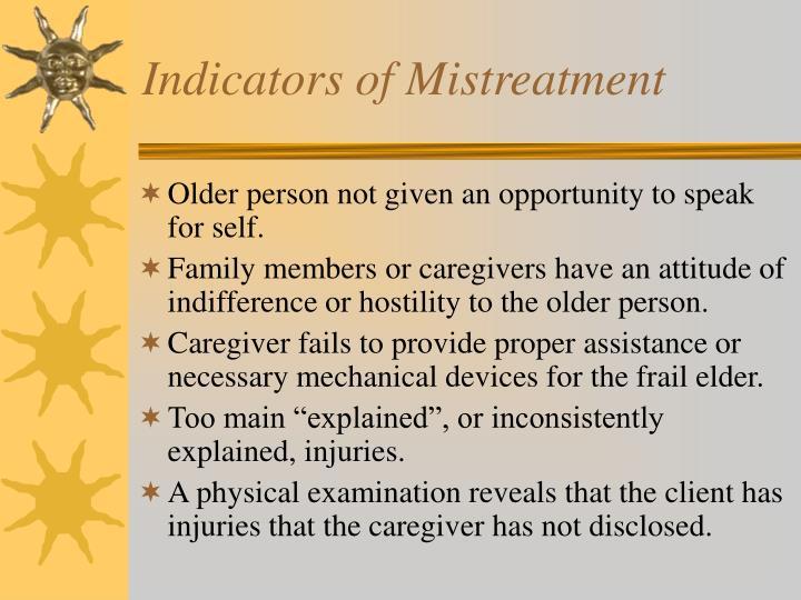 Indicators of Mistreatment