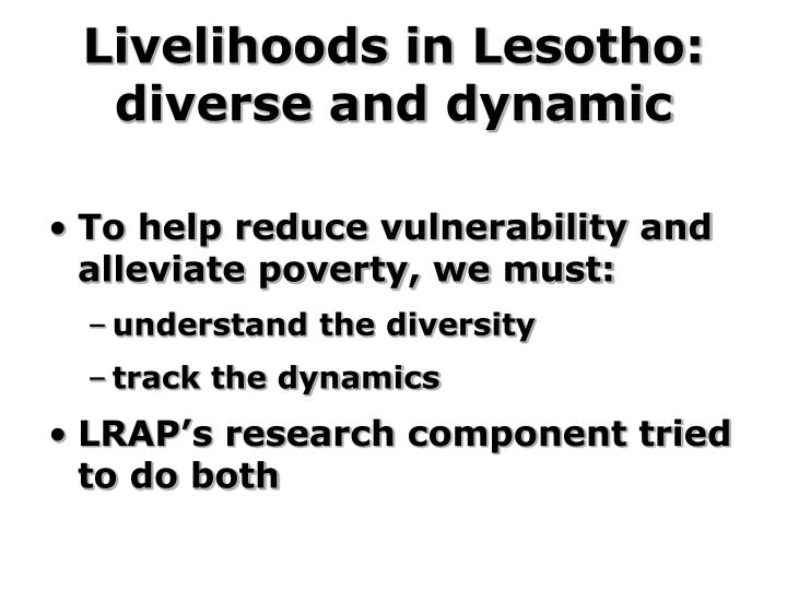 Livelihoods in lesotho diverse and dynamic