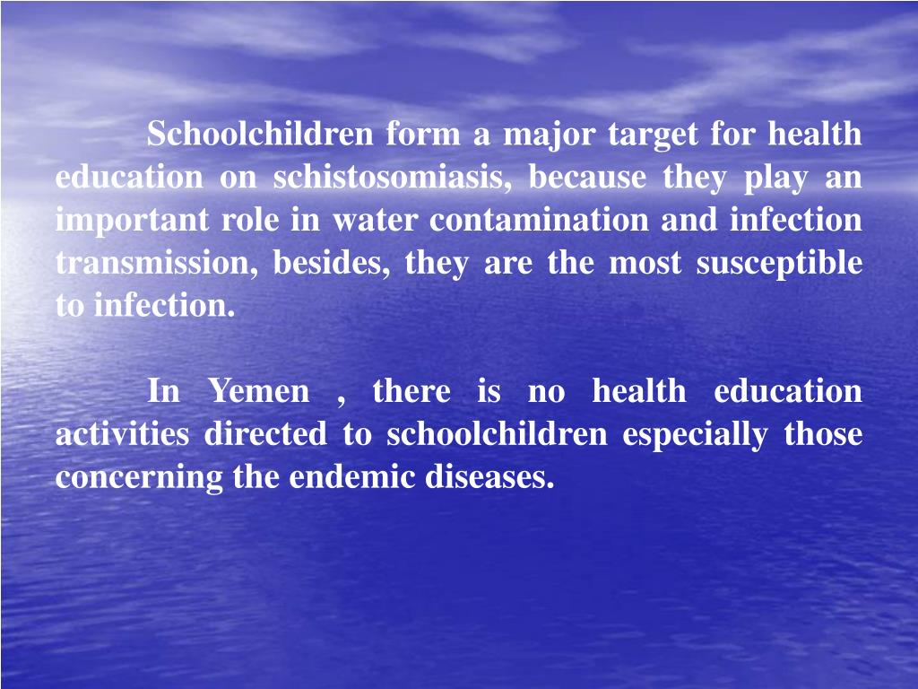Schoolchildren form a major target for health education on schistosomiasis, because they play an important role in water contamination and infection transmission, besides, they are the most susceptible to infection.