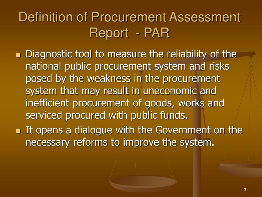 Definition of Procurement Assessment Report  - PAR