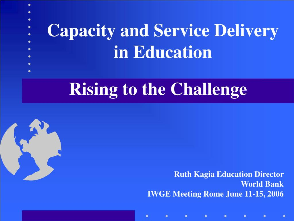 Capacity and Service Delivery