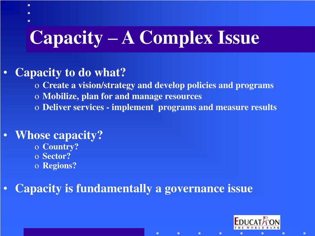 Capacity – A Complex Issue