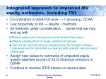integrated approach to improved mv equity estimates including fdi