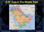 s w asia the middle east