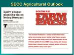 secc agricultural outlook1