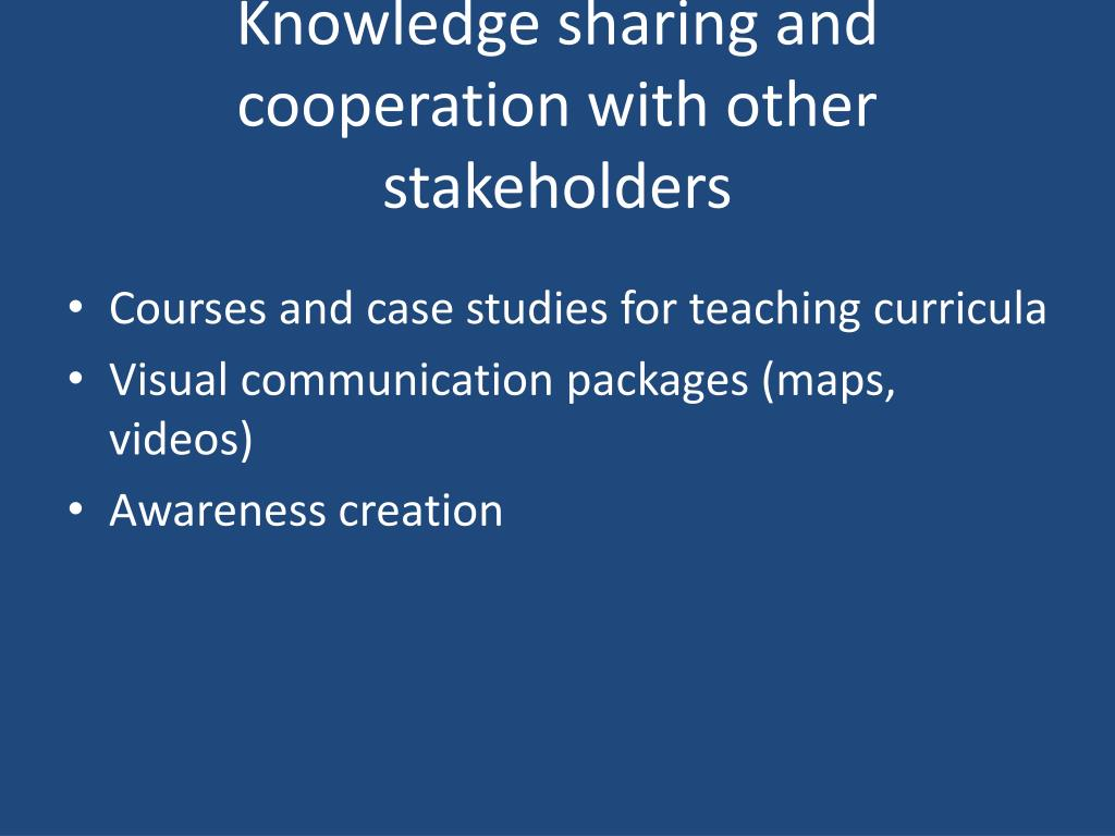Knowledge sharing and cooperation with other stakeholders