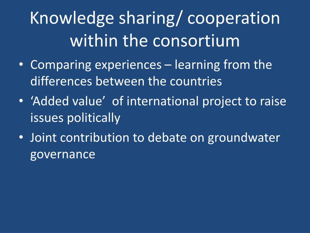 Knowledge sharing/ cooperation within the consortium