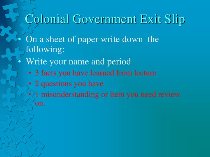 Colonial Government Exit Slip