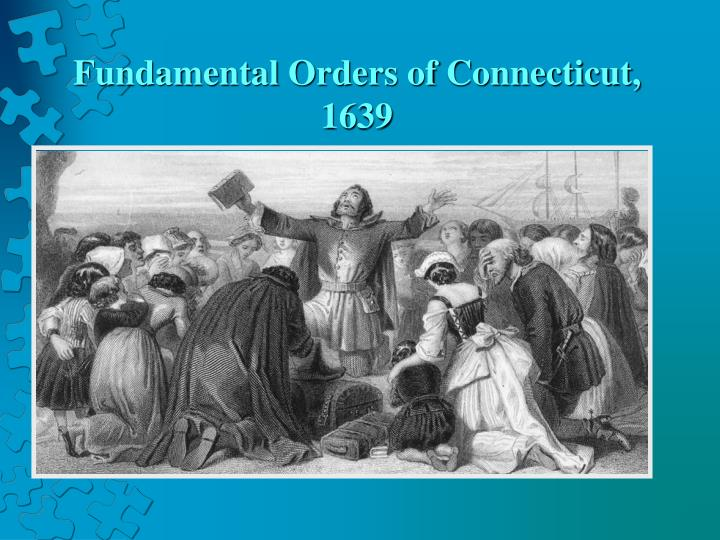 Fundamental Orders of Connecticut, 1639