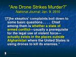 are drone strikes murder national journal jan 9 2010107