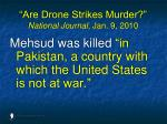 are drone strikes murder national journal jan 9 2010146