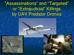 assassinations and targeted or extrajudicial killings by uav predator drones