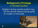 belligerent s privilege in armed conflict