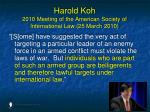 harold koh 2010 meeting of the american society of international law 25 march 201054
