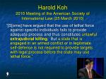 harold koh 2010 meeting of the american society of international law 25 march 201055