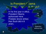 is president obama another george w bush9