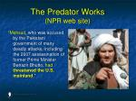 the predator works npr web site