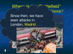 where is the battlefield in the struggle against al qaeda86